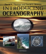 Introducing Oceanography for tablet devices ebook by David N. Thomas,David C. Bowers