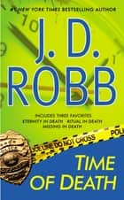 Time of Death ekitaplar by J. D. Robb