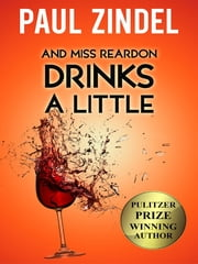 And Miss Reardon Drinks a Little ebook by Paul Zindel