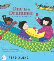 One Is a Drummer - A Book of Numbers ebook by Roseanne Thong,Grace Lin