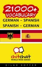 21000+ Vocabulary German - Spanish ebook by Gilad Soffer
