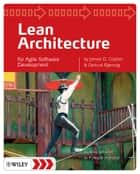 Lean Architecture - for Agile Software Development ebook by James O.  Coplien, Gertrud Bjørnvig