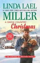 A Snow Country Christmas - An Anthology ekitaplar by Linda Lael Miller
