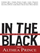 In the Black - New African Canadian Literature ebook by Althea Prince