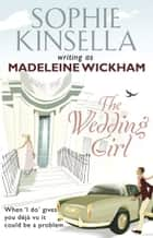 The Wedding Girl ebook by