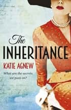 The Inheritance ebook by Katie Agnew