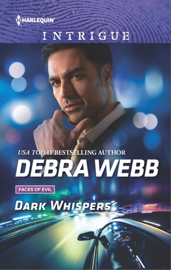 Dark Whispers - A thrilling romantic suspense ebook by Debra Webb