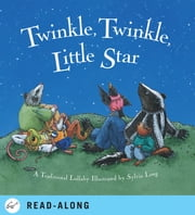 Twinkle, Twinkle Little Star ebook by Sylvia Long