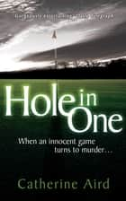 Hole in One ebook by Catherine Aird
