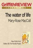 The water of life ebook by Mary-Rose MacColl