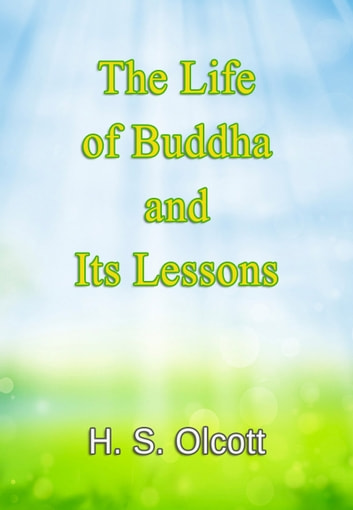 The Life of Buddha and Its Lessons
