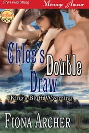 Chloe's Double Draw ebook by Fiona Archer