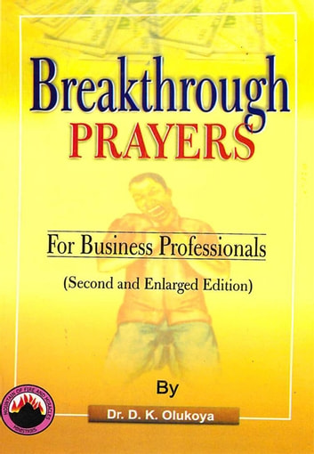 Breakthrough Prayers for Business Professionals ebook by Dr. D. K. Olukoya