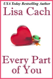 Every Part of You ebook by Lisa Cach