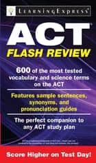 ACT Flash Review ebook by Learning Express Llc
