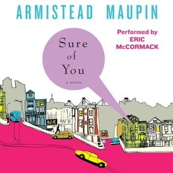Sure of You audiobook by Armistead Maupin