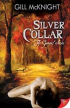 Silver Collar ebook by Gill McKnight