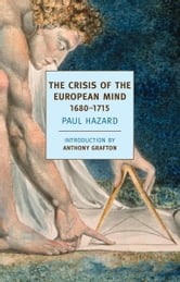 The Crisis of the European Mind - 1680-1715 ebook by Paul Hazard