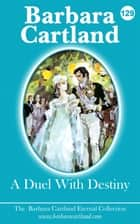129. A Duel With Destiny ebook by Barbara Cartland