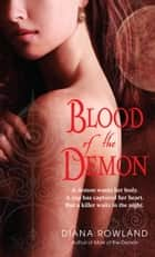 Blood of the Demon ebook by Diana Rowland