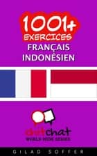 1001+ exercices Français - Indonésien ebook by Gilad Soffer