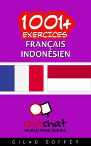 1001+ exercices Français - Indonésien ebook by Kobo.Web.Store.Products.Fields.ContributorFieldViewModel