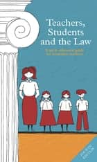Teachers, Students and the Law 4th edition ebook by Vivien Millane