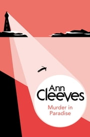 Murder in Paradise ebook by Ann Cleeves