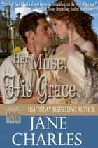 Her Muse, His Grace ebook by