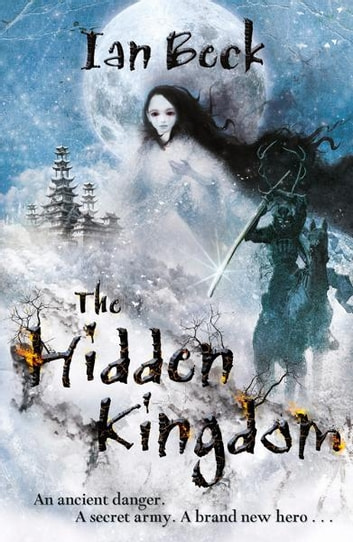 The Hidden Kingdom ebook by Ian Beck
