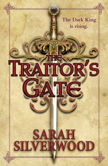 The Traitor's Gate - The Nowhere Chronicles Book Two ebook by Sarah Silverwood