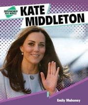 Kate Middleton ebook by Mahoney, Emily