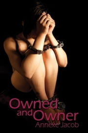 Owned & Owner ebook by Anneke Jacob