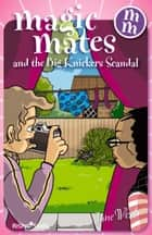Magic Mates and the Big Knickers Scandal ebook by Jane West