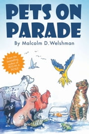 Pets on Parade ebook by Malcolm D. Welshman
