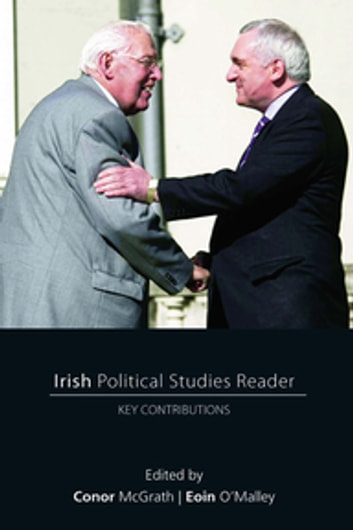 Irish Political Studies Reader - Key Contributions ebook by