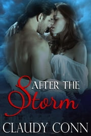 After The Storm ebook by Claudy Conn