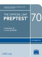 The Official LSAT PrepTest 70 - (Oct 2013) ebook by Law School Admission Council