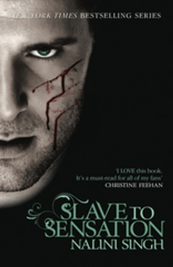 Slave to Sensation - Book 1 ebook by Nalini Singh