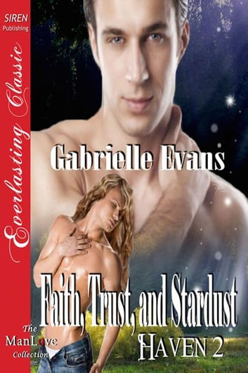 Faith, Trust, and Stardust ebook by Gabrielle Evans