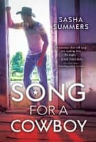 Song for a Cowboy ebook by Sasha Summers
