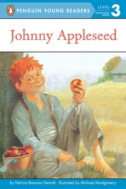Johnny Appleseed ebook by Patricia Brennan Demuth,Michael Montgomery,Andrew Bates