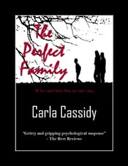 The Perfect Family ebook by Carla Cassidy