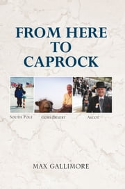 FROM HERE TO CAPROCK ebook by MAX GALLIMORE