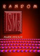 Randomisms ebook by Mark Wilson