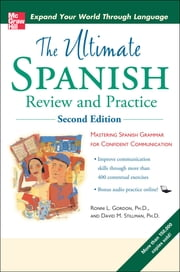 Ultimate Spanish Review and Practice with CD-ROM, Second Edition ebook by Ronni Gordon,David Stillman
