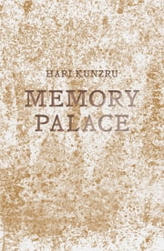 Memory Palace ebook by Hari Kunzru