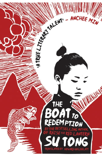 The Boat to Redemption ebook by Su Tong