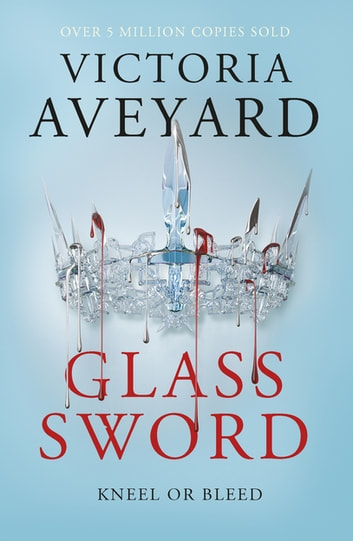 Glass Sword - Red Queen Book 2 ebook by Victoria Aveyard