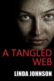A Tangled Web ebook by Linda Johnson